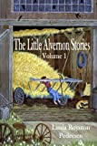 The Little Alvernon Stories Volume 1, Linda Boynton Pedersen, 1492868477