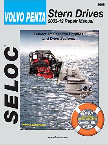 Sierra International Seloc Manual 18-03608 Volvo/Penta Stern Drives Repair 2003-2012 Gasoline Engine & Drive System