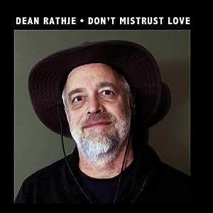 Don't Mistrust Love