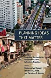 img - for Planning Ideas That Matter: Livability, Territoriality, Governance, and Reflective Practice (MIT Press) book / textbook / text book