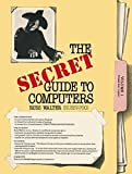img - for The Secret Guide to Computers by Russ Walter (1984-05-03) book / textbook / text book