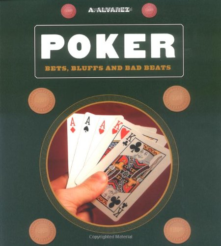 Poker: Bluffs, Bets, and Bad (Bad Beat Poker)