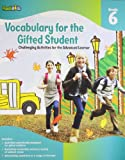 Vocabulary for the Gifted Student Grade 6 (for the Gifted Student), Flash Kids Editors, 1411427726