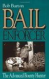 Bail Enforcer: The Advanced Bounty Hunter