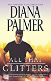 All That Glitters by  Diana Palmer in stock, buy online here