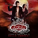 A Shade of Vampire 19: A Soldier of Shadows Audiobook by Bella Forrest Narrated by Elizabeth Evans, Will Damron, Tavia Gilbert, Jason Clarke, Erin Mallon, Lance Greenfield