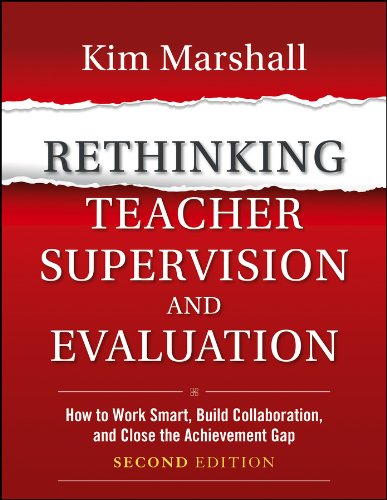 Pdf Teaching Rethinking Teacher Supervision and Evaluation: How to Work Smart, Build Collaboration, and Close the Achievement Gap