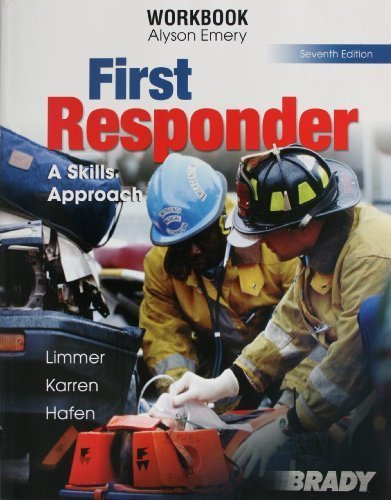 First Responder, A Skills Approach - Workbook