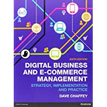 Digital Business and E-Commerce Management (6th Edition)