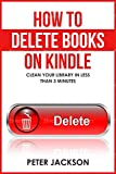 How to Delete Books on Kindle: Clean Your Library in Less Than 3 Minutes
