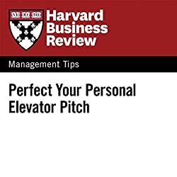 Perfect Your Personal Elevator Pitch