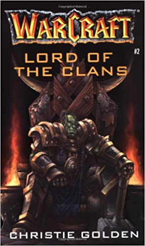Lord Of The Clans Warcraft Book 2 Christie Golden