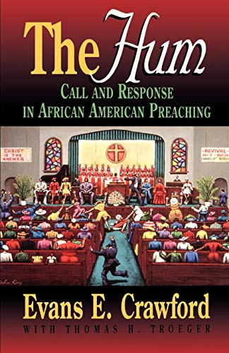 Search : The Hum: Call and Response in African American Preaching (Abingdon Preacher's Library)