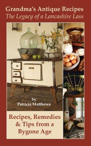 Grandma's Antique Recipes by Patricia Matthews