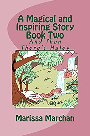 A Magical and Inspiring Story Book Two