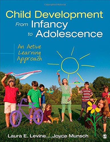 145228881X - Child Development From Infancy to Adolescence: An Active Learning Approach