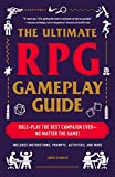 The Ultimate RPG Gameplay Guide: Role-Play the Best Campaign Ever—No Matter the