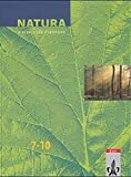 Natura, Biologie für Gymnasien, Neubearbeitung, 7.-10. Schuljahr