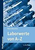 Laborwerte Von A-Z, Deschka, Marc, 3170219162