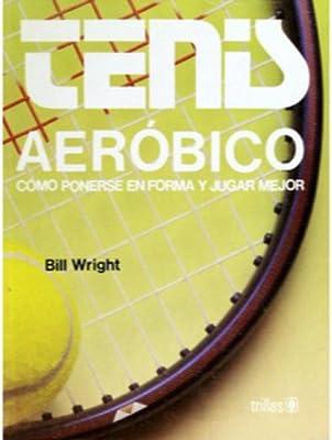 tenis aerobico: 9789682439728: Amazon.com: Books