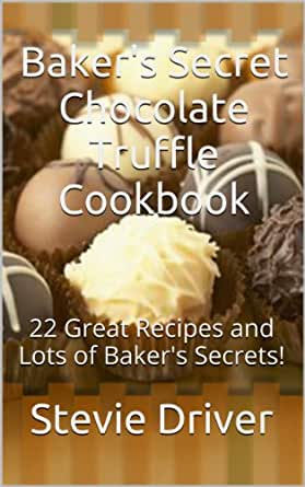 Baker s easy chocolate truffles recipes