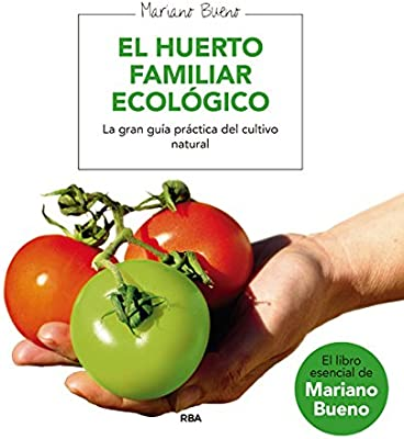 El huerto familiar ecológico.: Amazon.es: Libros