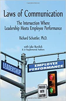 Laws of Communication the Intersection Where Leadership Meets Employee Performance