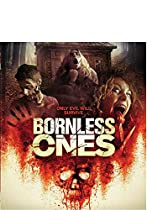 BORNLESS ONES [BLU-RAY]  DIRECTED