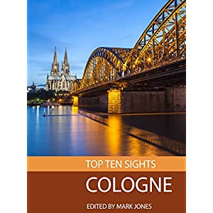 Top Ten Sights: Cologne
