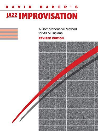 Jazz Improvisation: A Comprehensive Method for All Musicians