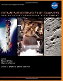 Remembering the Giants: Apollo Rocket Propulsion Development, Steven Fisher, 1478266937