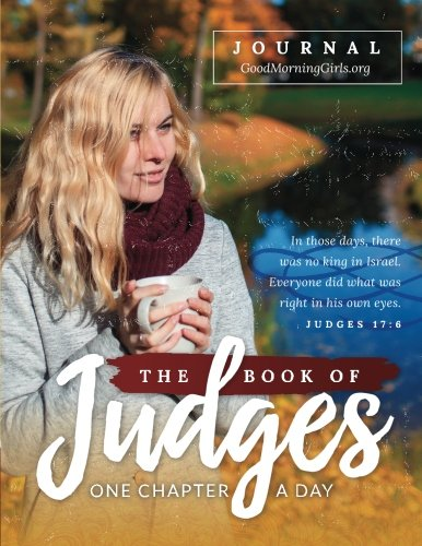 The Book of Judges Journal: One Chapter a Day
