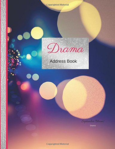 Download Drama Address Book- Drama: Perfect Address Folio Insert/Travelers Address Book Inserts/Address Journal (Large Inserts and Journal Notebooks) ebook