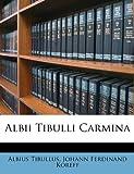 Albii Tibulli Carmin, Albius Tibullus, 1179151968