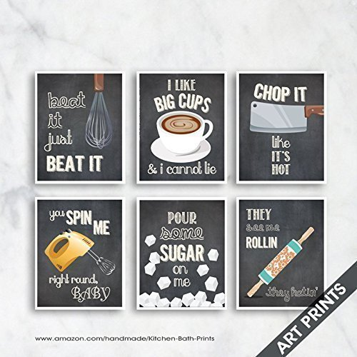 Beat it, Big Cups, Chop it, Spin Me, Sugar on Me, See me Rollin (Funny Kitchen Song Series) Set of 6 5x7 inch Unframed Art Prints (Featured color Vintage Chalkboard) Kitchen Art Series Five Bath