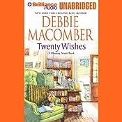Twenty Wishes: A Blossom Street Book | Debbie Macomber