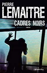 Cadres noirs (Suspense Crime) (French Edition)