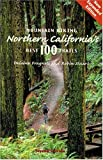 Mountain Biking Northern California s Best 100 Trails