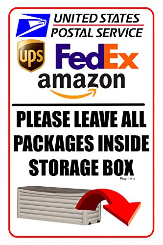 Please Leave All Packages Inside Storage Box Sign Metal Deliveries 8x12 Inches