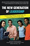 img - for The New Generation of Leadership: Transforming Ordinary Young People into Outstanding and Growing Leaders book / textbook / text book