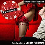 Vegas Confessions 5: Final Foursome |  Sounds Publishing
