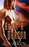 About a Dragon (Dragon Kin Book 2)