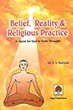img - for Belief, Reality & Religious Practice (A Quest for God in Vedic Thought) book / textbook / text book