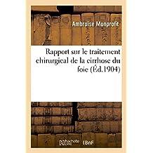 RAPPORT SUR LA PREMIERE QUESTION, TRAITEMENT CHIRURGICAL DE LA CIRRHOSE DU FOIE