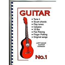 Guitar: Left Hand Starter Guide No. 1