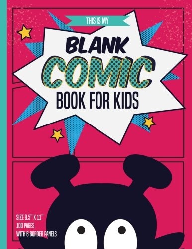 """Blank Comic Books For Kids: 100 Pages Inside & 6 Border Staggered Panels Of Each Page, Blank Comic Book Size 8.5"""" X 11"""" : Black Monster (Funny Blank Comic Book For Kids) (Volume 2)"""