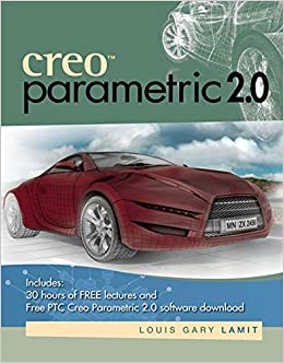Creo (TM) Parametric 2.0 9781285190716 Computer Science Books at amazon