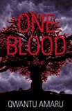 Front cover for the book One Blood by Qwantu Amaru