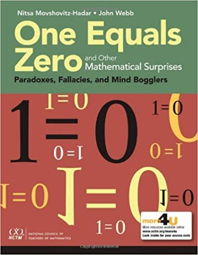 One Equals Zero and Other Mathematical Surprises by Nitsa Movshovitz-Hadar (2013-04-30)