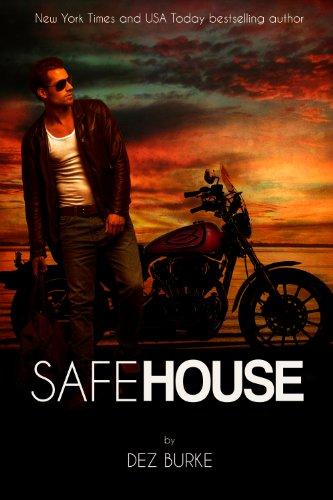 Safe House: Steel Infidels MC Book 1 (Steel Infidels Series) by [Burke, Dez]